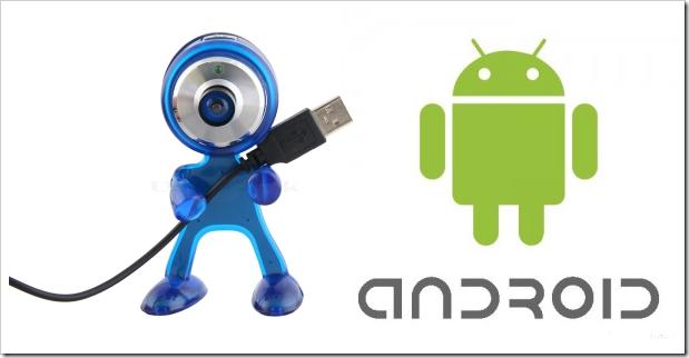Android Cebini Webcam Olarak Kullan