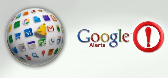Google Alerts ile Gelişmelerden Haberdar Olun