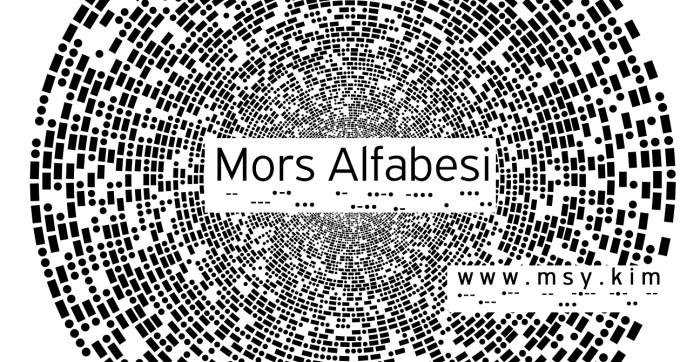 Mors Alfabesi Nasıl Yazılır