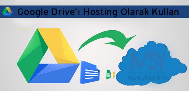 Google Drive Hosting Olarak Kullan