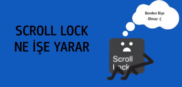 """Scroll lock"" Ne işe yarar?"